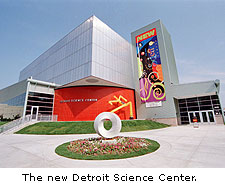 The new Detroit Science Center